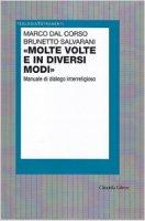 «Molte volte e in diversi modi» - Marco Dal Corso, Brunetto Salvarani