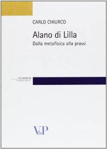 Copertina di 'Alano di Lilla. Dalla metafisica alla prassi'