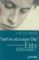 �Sar� io ad aiutare Dio� - Antonio Gentili
