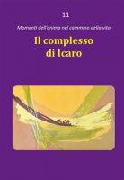 Il complesso di Icaro - Dario Rezza
