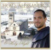 O Holy Night - Frate Alessandro