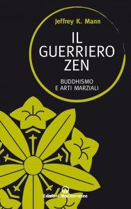 Copertina di 'Il guerriero zen'
