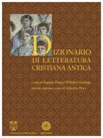 Dizionario di letteratura cristiana antica