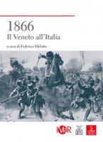 1866. Il Veneto all'Italia