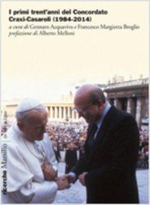 Copertina di 'I primi trent'anni del Concordato Craxi-Casaroli (1984-2014)'