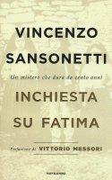 Inchiesta su Fatima - Vincenzo Sansonetti