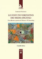 Lo statuto veritativo dei media digitali - Lorenzo Voltolini