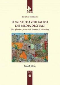 Copertina di 'Lo statuto veritativo dei media digitali'