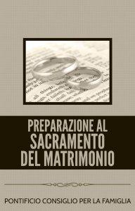 Copertina di 'Preparazione al sacramento del matrimonio'