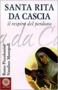 Copertina di 'Santa Rita da Cascia. Il respiro del perdono'