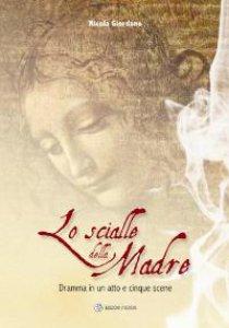 Copertina di 'Lo scialle della Madre'