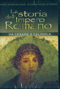 Copertina di 'La storia dell'Impero Romano. Da Cesare a Caligola'