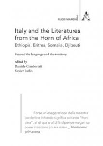 Copertina di 'Italy and the Literatures from the Horn of Africa (Ethiopia, Eritrea, Somalia, Djibouti). Beyond the language and the territory'