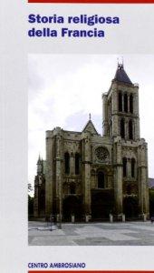 Copertina di 'Storia religiosa della Francia'