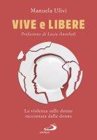 Vive e libere - Manuela Ulivi