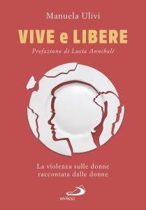 Copertina di 'Vive e libere'