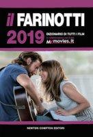 Il Farinotti 2019. Dizionario di tutti i film - Farinotti Pino, Farinotti Rossella