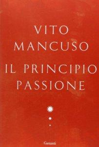 Copertina di 'Il principio passione'