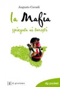 Copertina di 'La mafia spiegata ai turisti'