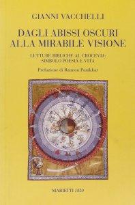 Copertina di 'Dagli abissi oscuri alla mirabile visione. Letture bibliche al crocevia: simbolo poesia e vita'