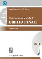 Coordinate ermeneutiche di Diritto penale - Maurizio Santise, Fabio Zunica