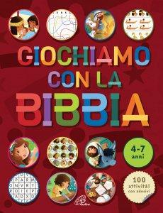 Copertina di 'Giochiamo con la Bibbia 4-7 anni'