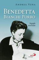 Benedetta Bianchi Porro - Andrea Vena