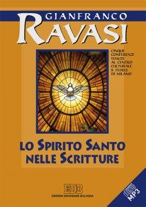 Copertina di 'Lo Spirito Santo nelle Scritture. Cinque conferenze tenute al Centro culturale S. Fedele di Milano'