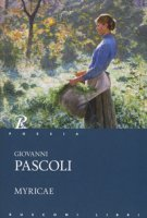 Myricae - Pascoli Giovanni