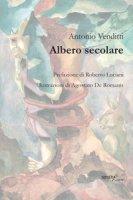 Albero secolare - Venditti Antonio