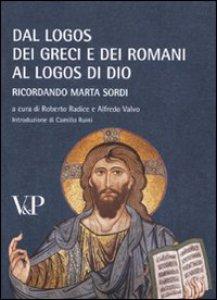 Copertina di 'Dal logos dei Greci e dei Romani al logos di Dio. Ricordando Marta Sordi'