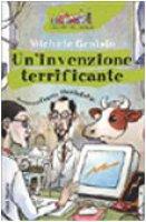 Un' invenzione terrificante - Genisio Michele
