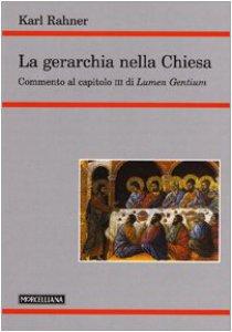 Copertina di 'La gerarchia nella Chiesa'