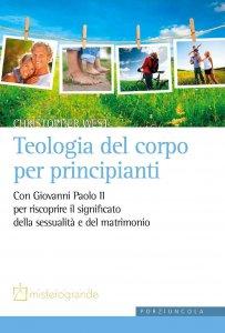 Copertina di 'Teologia del corpo per principianti'