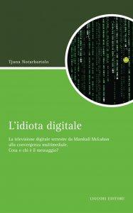 Copertina di 'L'idiota digitale'