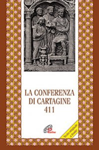Copertina di 'La Conferenza di Cartagine 411'