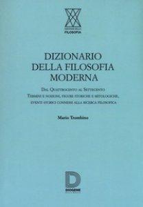 Copertina di 'Dizionario della filosofia moderna'