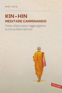 Copertina di 'Kin Hin. Meditare camminando'