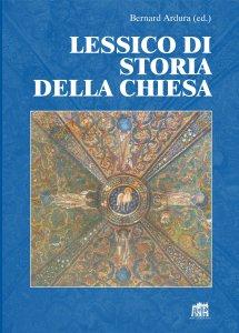 Copertina di 'Lessico di storia della Chiesa'