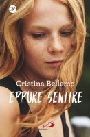 Eppure sentire - Cristina Bellemo