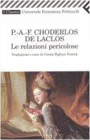 Le relazioni pericolose - Choderlos de Laclos Pierre