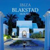 Blakstad houses. Ibiza. Ediz. illustrata - White Conrad
