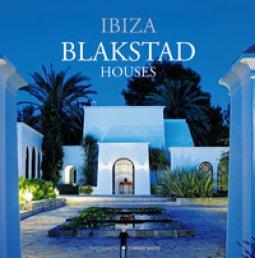 Copertina di 'Blakstad houses. Ibiza. Ediz. illustrata'