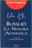 Bussho. La natura autentica - Doghen Eihein