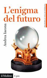 Copertina di 'L'enigma del futuro'