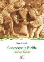 Conoscere la Bibbia - Zanconato Silvia