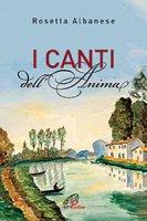 I canti dell'anima - Rosetta Albanese