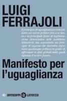 Manifesto per l'uguaglianza - Luigi Ferrajoli