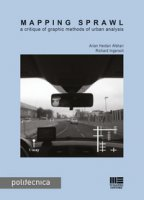 Mapping sprawl. A critique of graphic methods of urban analysis - Heidari Afshari Arian, Ingersoli Richard
