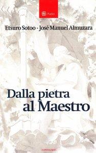 Copertina di 'Dalla pietra al Maestro'